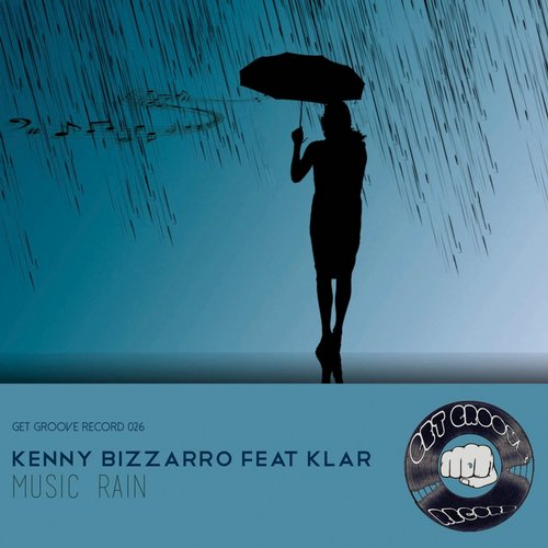 KLar, Kenny Bizzarro - Music Rain [GGR 026]
